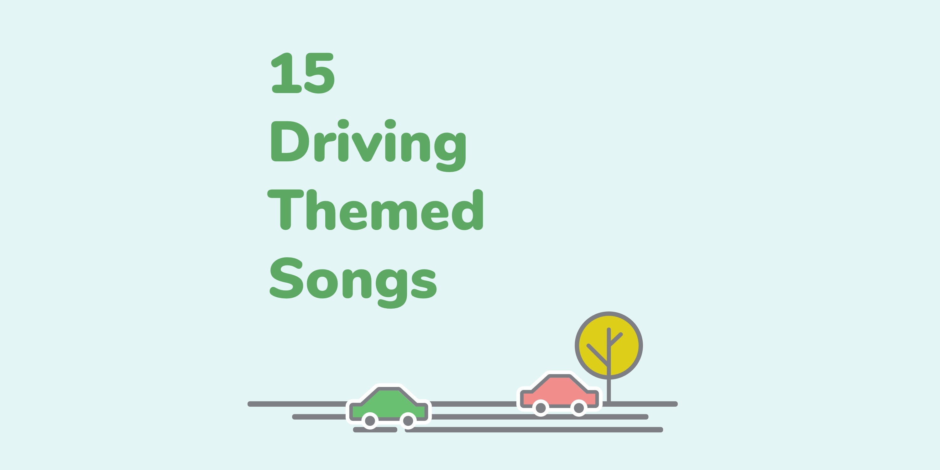15 of the Best Driving Themed Songs banner