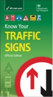 Highway Code Know Your Traffic Signs book cover